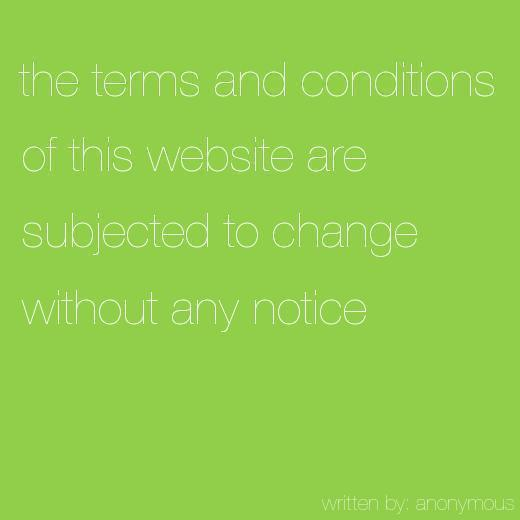 the-terms-and-conditions-of-this-website-are-subjected-to-change-without-any-notice_lightgreen